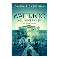 Waterloo You Never Knew